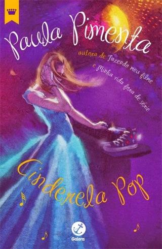 Cinderela Pop-Livro-Paula Pimenta-Galera Record-MLNET